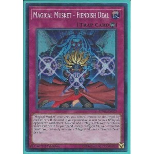 SPWA-EN027 Magical Musket – Fiendish Deal – Super Rare